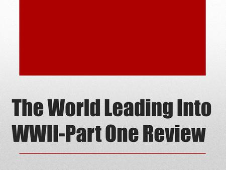 The World Leading Into WWII-Part One Review. Democracy Struggles in Japan- Questions 1 1. Japan's parliamentary government had many weaknesses. a.It's.