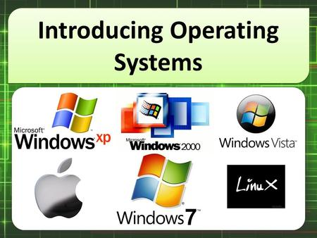 Introducing Operating Systems. 1. A small picture on desktop is called _________. 2. The most common icons in desktop are ___________ and _______________.