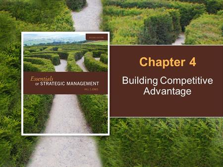 Building Competitive Advantage Chapter 4. 4 | 2 Copyright © Houghton Mifflin Company. All rights reserved. The Value Chain Idea that a company is a chain.