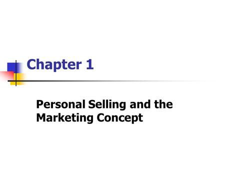 Personal Selling and the Marketing Concept