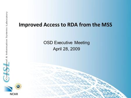 Improved Access to RDA from the MSS OSD Executive Meeting April 28, 2009.