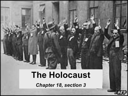 The Holocaust Chapter 18, section 3