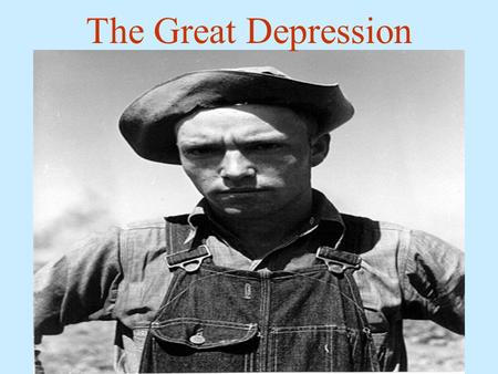 The Great Depression. The Depression The Wall Street stock-market crash of 1929 precipitated the Great Depression, the worst economic downturn in the.