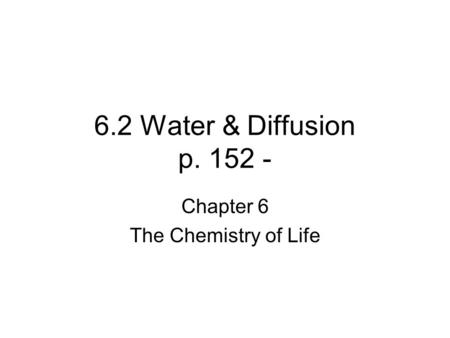 Chapter 6 The Chemistry of Life