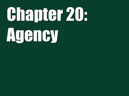 Chapter 20: Agency. 2 Is person an employee or independent contractor. Lots of new issues with temp services Agency Relationships.