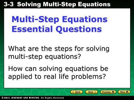Evaluating Algebraic Expressions 3-3Solving Multi-Step Equations What are the steps for solving multi-step equations? What are the steps for solving multi-step.