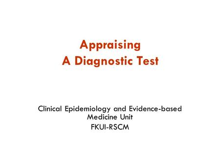 Appraising A Diagnostic Test