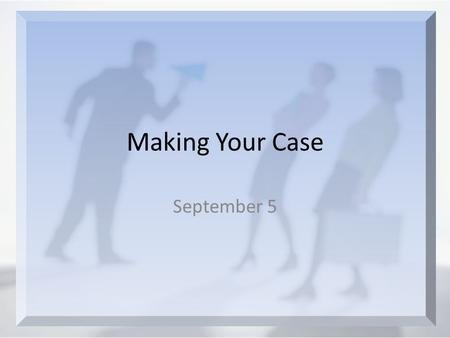 Making Your Case September 5. Think About It Agree or disagree? New Testament writers spoke to this … it is important to defend our faith and our beliefs.