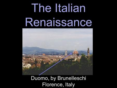 The Italian Renaissance Duomo, by Brunelleschi Florence, Italy.