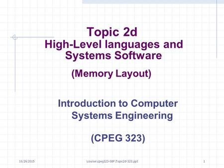 Topic 2d High-Level languages and Systems Software