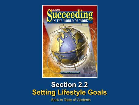Section 2.2 Setting Lifestyle Goals Back to Table of Contents.