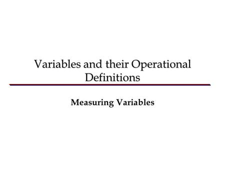 Variables and their Operational Definitions