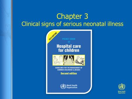 Chapter 3 Clinical signs of serious neonatal illness.