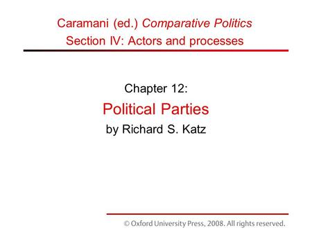 Chapter 12: Political Parties by Richard S. Katz