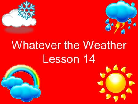 Whatever the Weather Lesson 14. Eency Weency Spider  M&safety_mode=true&persist_safety_mode= 1&safe=active.