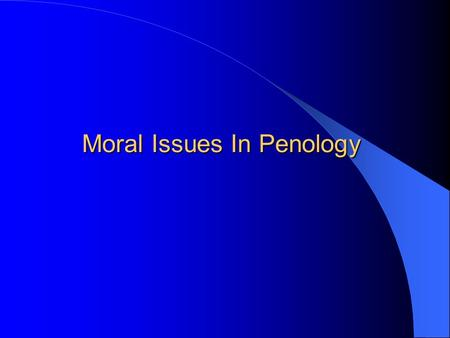 "Moral Issues In Penology. Moral Issues in Jurisprudence The Bill of Rights ""No right is held more sacred, or is more carefully guarded, by the common."