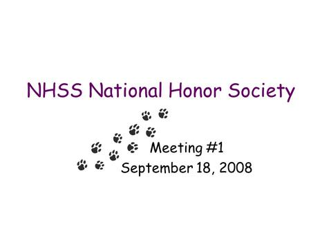 NHSS National Honor Society Meeting #1 September 18, 2008.