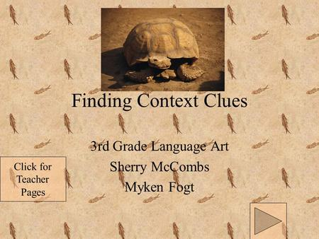Click for Teacher Pages Finding Context Clues 3rd Grade Language Art Sherry McCombs Myken Fogt.