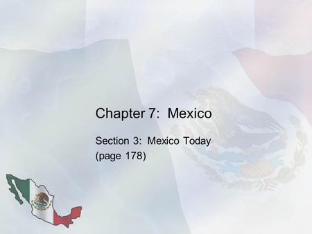 Section 3: Mexico Today (page 178)