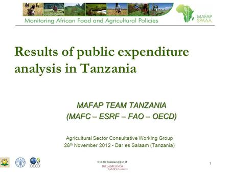 ASTWG Meeting – 28 th November 2012 – Dar es Salaam 1 Results of public expenditure analysis in Tanzania Agricultural Sector Consultative Working Group.