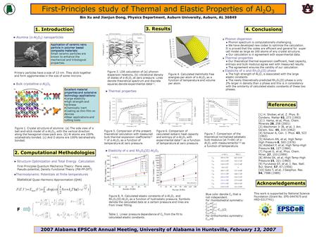First-Principles study of Thermal and Elastic Properties of Al 2 O 3 Bin Xu and Jianjun Dong, Physics Department, Auburn University, Auburn, AL 36849 1.