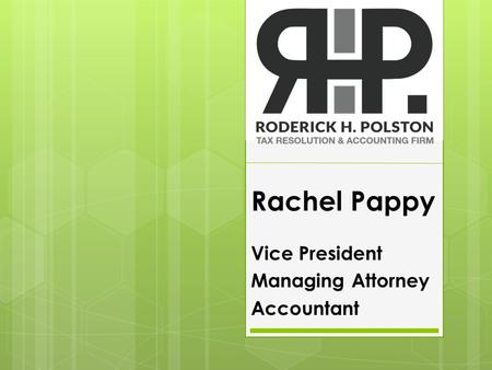 Rachel Pappy Vice President Managing Attorney Accountant.