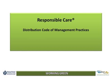 Responsible Care® Distribution Code of Management Practices.
