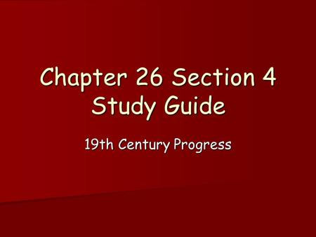 Chapter 26 Section 4 Study Guide