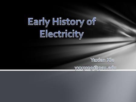 Early History of Electricity