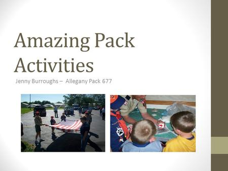 Amazing Pack Activities Jenny Burroughs – Allegany Pack 677.