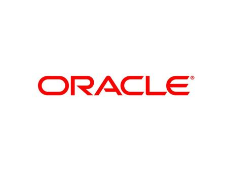 © 2010 Oracle Corporation – Proprietary and Confidential.