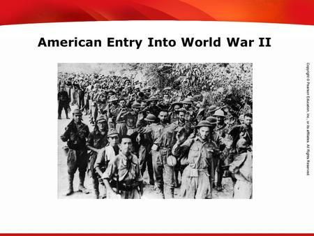 TEKS 8C: Calculate percent composition and empirical and molecular formulas. American Entry Into World War II.