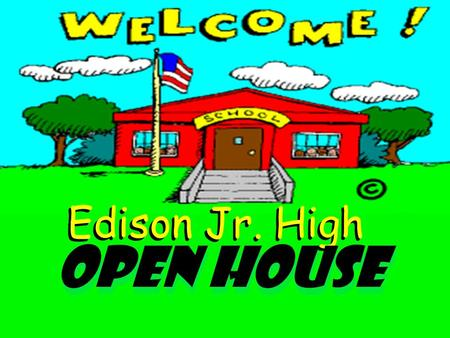 Edison Jr. High Open House. M r. R o s a Mr. Morckel Assistant Principal.