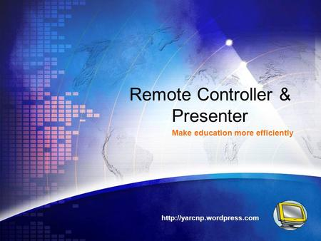 Remote Controller & Presenter Make education more efficiently