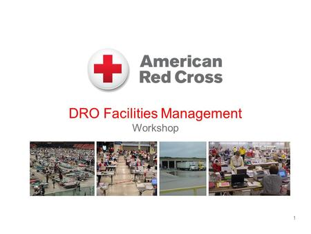 DRO Facilities Management Workshop 1. Workshop Purpose  Broaden the knowledge and understanding of the Logistics Facilities Activity by familiarizing.