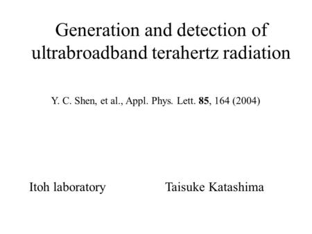 Generation and detection of ultrabroadband terahertz radiation