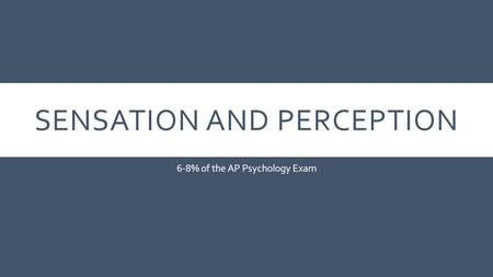 ap psychology sensation and perception essay