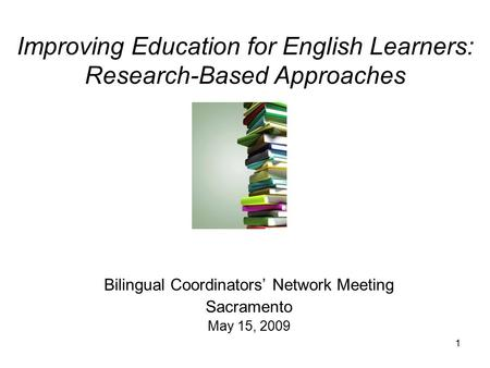 a research on the benefits of bilingual education for english learners Many believe their children will get a head start in education by going straight for english why schools should teach young learners learners benefit.