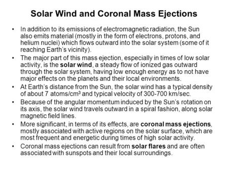 Solar Wind and Coronal Mass Ejections