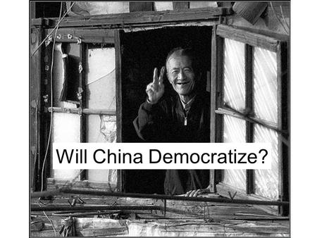 Will China Democratize?. Waves of Democratization ``A group of transitions from nondemocratic to democratic regimes that occur within a specified period.