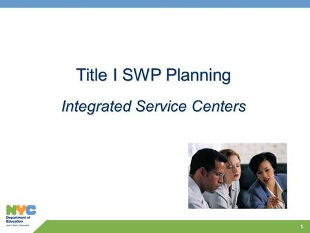 1 Title I SWP Planning Integrated Service Centers.