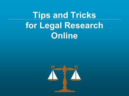 Tips and Tricks for Legal Research Online. Amy Hale Janeke, JD, MLS Reference Librarian 5 th Circuit Court of Appeals Law Library