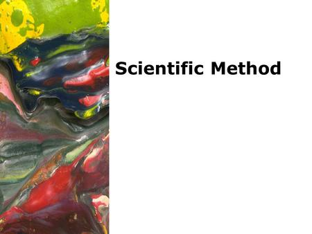 Scientific Method. 10/30/2015Template copyright 2005 www.brainybetty.com2 Scientific method is a series of steps that scientists use to answer questions.
