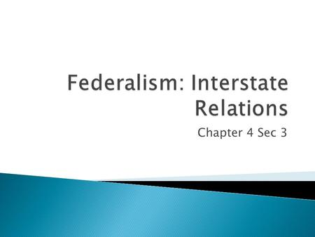 Federalism: Interstate Relations