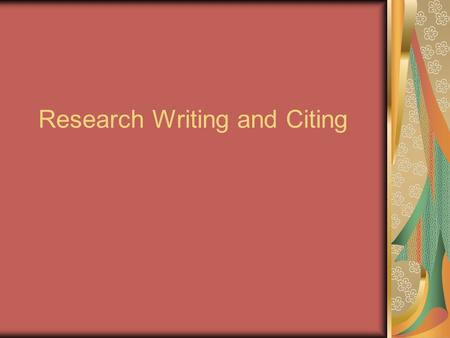 Research Writing and Citing. What is plagiarism? Using another author's words without quotation and citation Using and citing another author's words without.