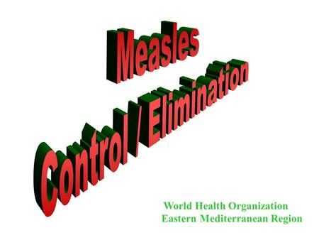 World Health Organization Eastern Mediterranean Region.