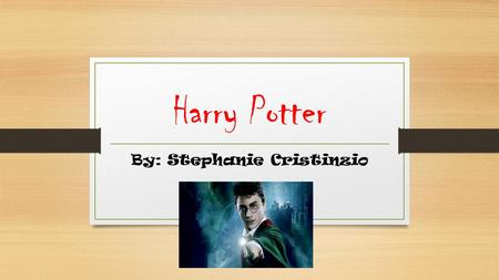 Harry Potter By: Stephanie Cristinzio. Introduction TheDark Lord Harry Potter is a boy living in London. After his parents died from The Dark Lord (a.