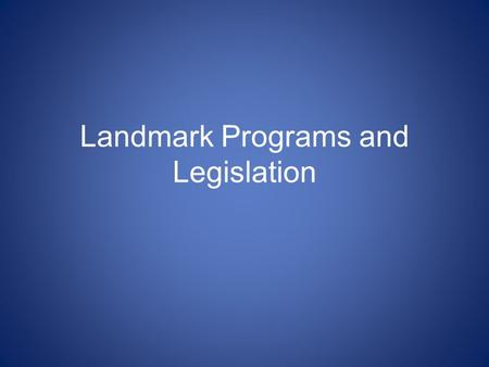 Landmark Programs and Legislation. 27. Which of the following is articulated in the War Powers Resolution? A. The president may declare war. B. the president.