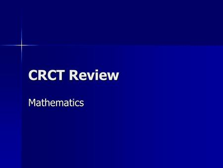 CRCT Review Mathematics. Which of the pictures shows a ray? A.B.C.D.