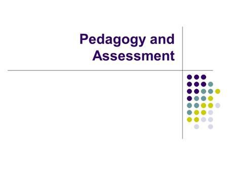 Pedagogy and Assessment. Games teach multiple things in multiple ways, which complicates the process of incorporating games into the composition classroom.